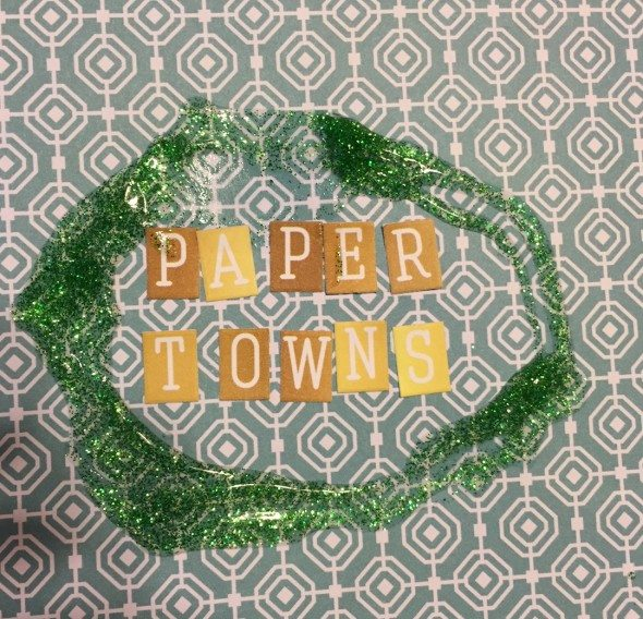 Paper Towns Scrapbook