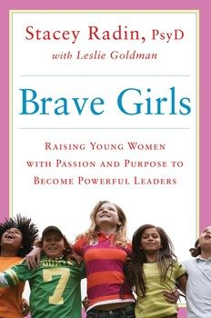 3 Ways to Raise Brave Girls (Book Review)
